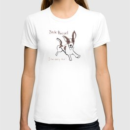 Jack Russel - I run really fast! T-shirt