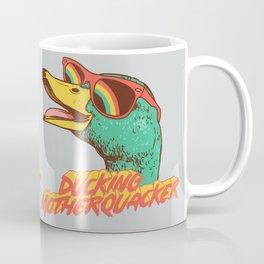 Ducking Motherquacker Coffee Mug