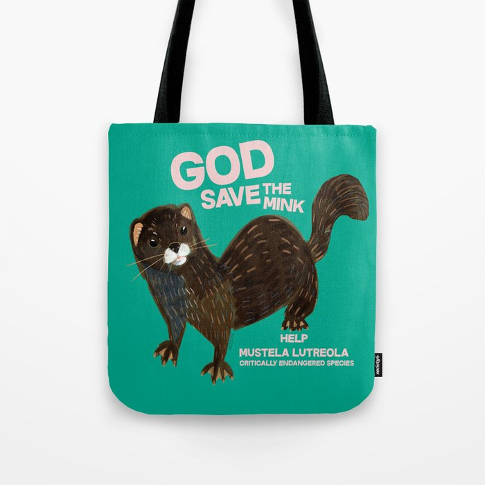 God save the Mink (FIEB) Green Tote Bag