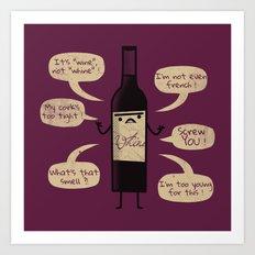 Stop Wine-ing ! Art Print