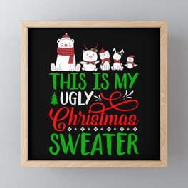 This is my Ugly Christmas Sweater Framed Mini Art Print