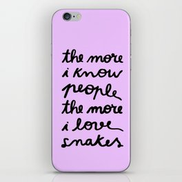 ALL MY FRIENDS ARE SNAKES iPhone Skin