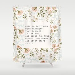 Hope is the thing with feathers - E. Dickinson Collection Shower Curtain