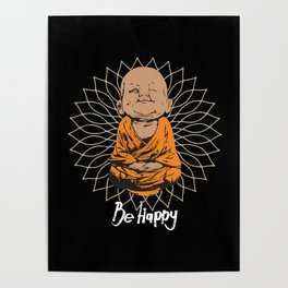 Be Happy Little Buddha Black Poster