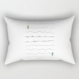"""""""So may life join us again sometime"""" Rectangular Pillow"""