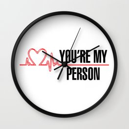 "Grey's Anatomy - ""You're My Person"" Wall Clock"