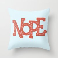 nope Throw Pillows featuring NOPE. by Josh LaFayette