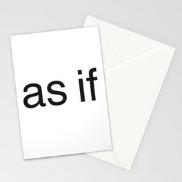 As if(clueless) Stationery Cards