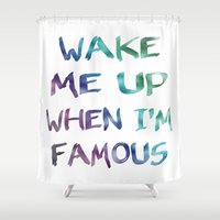 holographic Shower Curtains featuring Wake Me Up When I'm Famous by BEAU TYPOGRAPHIE