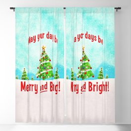 May Your Days Be Merry and Bright! Blackout Curtain
