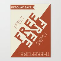 kerouac Canvas Prints featuring Kerouac Says by nine & five