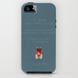 Wreck It Ralph | I'm Bad, and That's Good  iPhone Case