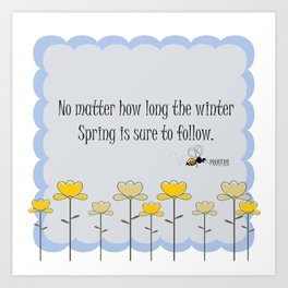 Spring saying quote Art Print