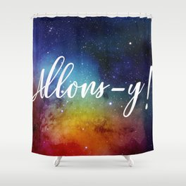 Allons-y! Shower Curtain