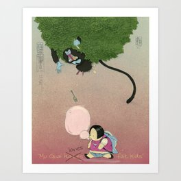 Mu Guai Likes Fat Children Art Print