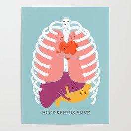 Hugs keep us alive Poster