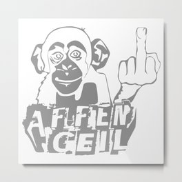 Affen Geil Metal Print
