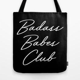 Badass Babes Club 1 Tote Bag