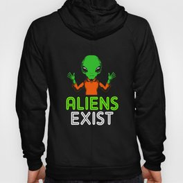 Alien Exist UFO Spaceship Saucer Outer Space Hoody