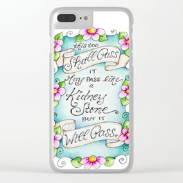 This Too Shall Pass Clear iPhone Case