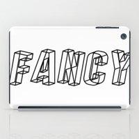fancy iPad Cases featuring Fancy by lapinlune