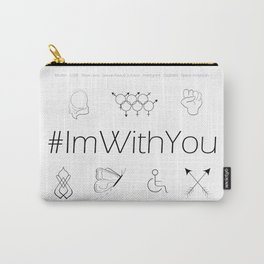 I'm With You (White) Carry-All Pouch