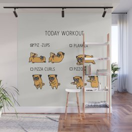 Today  Workout with the pug Wall Mural