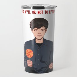 To kill or not to kill Travel Mug