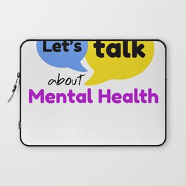 Let's talk about mental health Laptop Sleeve