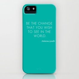 Mahatma Ghandi quote iPhone Case