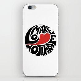 Make Love Not War iPhone Skin