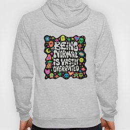 Being normal is vastly overrated Hoody