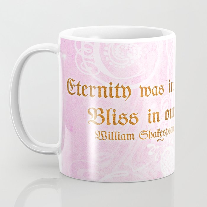 Eternity Was In Our Lips Cleopatra Shakespeare Love Quote Coffee Mug