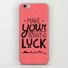 make your own luck iPhone & iPod Skin