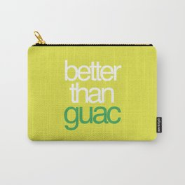 Better than Guac Carry-All Pouch