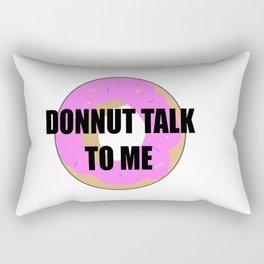Donnut Talk To Me Rectangular Pillow