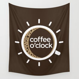 Coffee o'clock Wall Tapestry