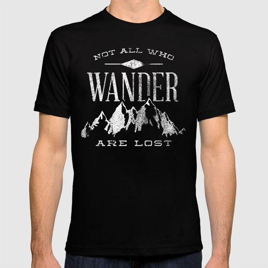 Find great deals on eBay for not all who wander are lost t shirt. Shop with confidence.