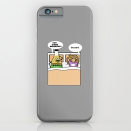 Tequila Alcohol Shot Morning Drink iPhone Case