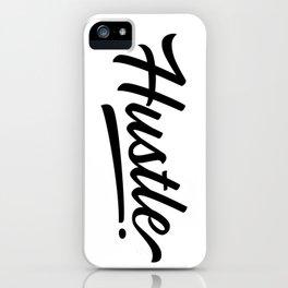Hustle - Black Script iPhone Case