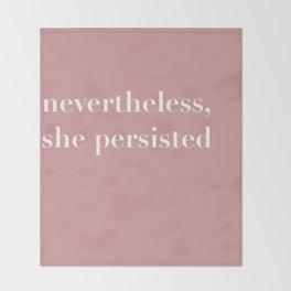 nevertheless she persisted X Throw Blanket