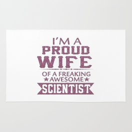 I'M A PROUD SCIENTIST'S WIFE Rug