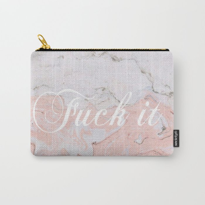 Fuck it pink marble Carry-All Pouch
