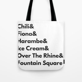 Cincinnati Ohio Hometown Pride Chili, Fiona, Harambe, and Ice Cream Tote Bag