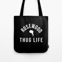 Rosewood Thug Life Tote Bag