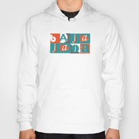 typo Hoodies featuring Bajaja Typo by Bajaja