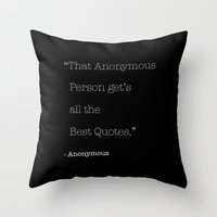 anonymous Throw Pillows featuring Anonymous by Word Quirk