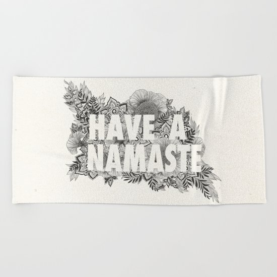 Have A Namaste Beach Towel