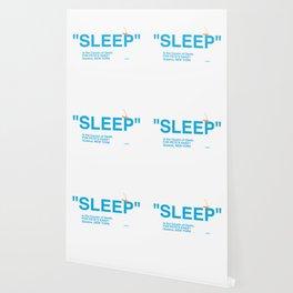 """SLEEP"" Wallpaper"