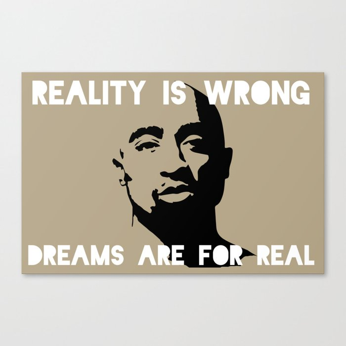 Tupac's Real Dream Canvas Print